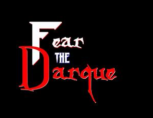 Fear The Darque