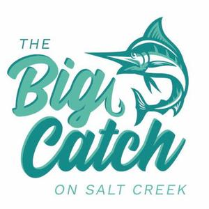 Big Catch of Salt Creek